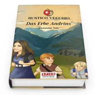 Rustico Vecchio Band I: Das Erbe Andrins